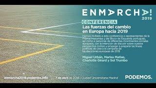 Las fuerzas del cambio en Europa hacia 2019 - En Marcha 2019