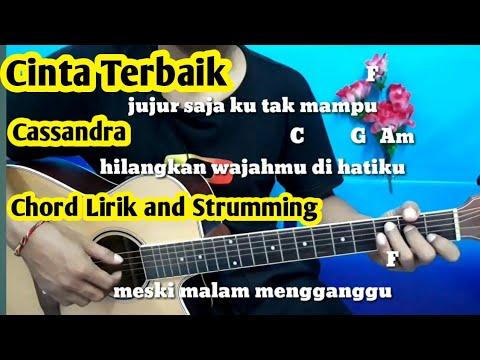 Kunci Gitar Cinta Terbaik Cassandra   Kumpulan Lirik Dan Chord By Darmawan Gitar