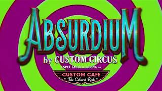 ABSURDIUM SHOW & TOUR VERSION - 2017 / 2018​