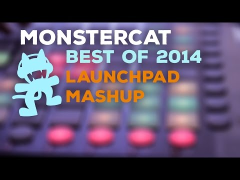 Monstercat Best of 2014 [Launchpad Mashup]