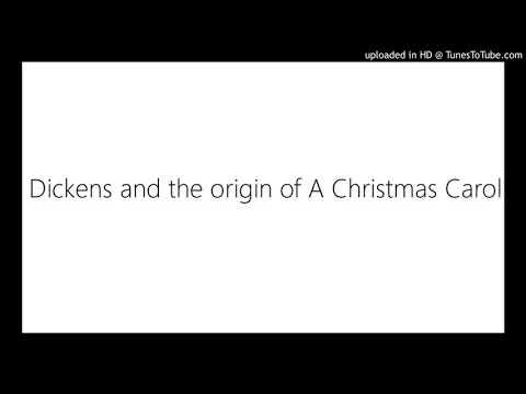 Dickens and the origin of A Christmas Carol