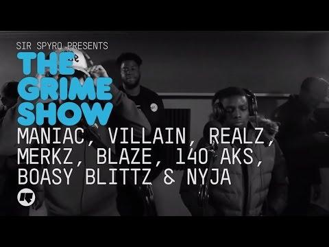 Grime Show: Maniac Villain Realz Merkz Blaze 140 AKS Boasy Blittz & Nyja