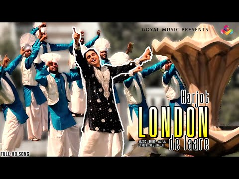 Harjot - London De Laare  HD - Goyal Music - Official Song