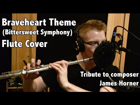 Braveheart Theme (Bittersweet Symphony) Flute Cover by Kyle Pickard (Tribute to James Horner)
