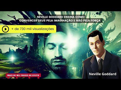 Neville Goddard - Convença Deus pela Imaginação e não pela força