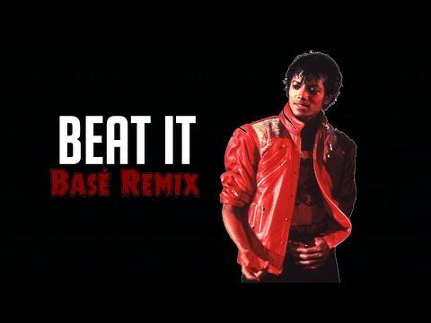 Michael Jackson  Beat It Basé Remix