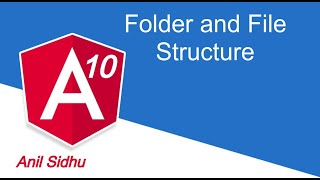 Angular 10 tutorial #3 file and folder structure