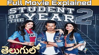 Student of the year 2 full movie story explained in Telugu   Student of the year 2 movie in Telugu