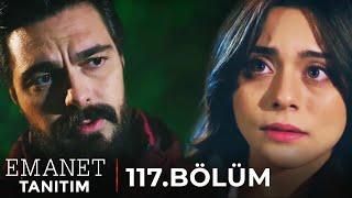 Emanet 117. Bölüm Tanıtım | NİKAH HEYECANI SARINCA KALPLERİ...
