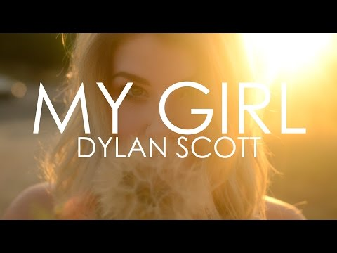 My Girl by Dylan Scott {unofficial video} // My first attempt at a cute little music video!