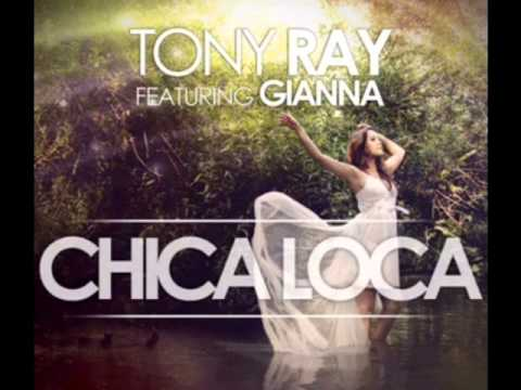 DJ Senny . Tony Ray ft.Gianna - Chica Loca ( Balkan Remix 2013 )