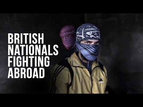 British Nationals Fighting Abroad #10