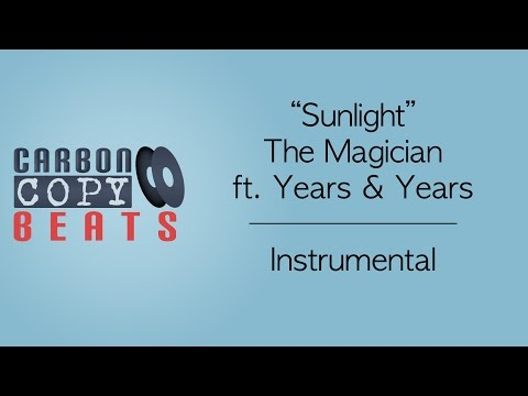 Sunlight - Instrumental / Karaoke  (In The Style Of The Magician ft. Years & Years)