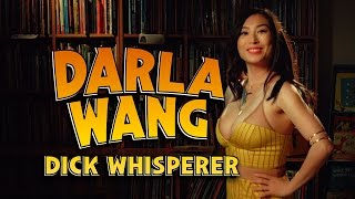 Darla Wang, Dick Whisperer: Pilot