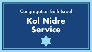 Congregation Beth Israel Kol Nidre Service - September 15, 2021