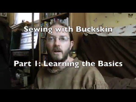 Sewing with Buckskin Part 1
