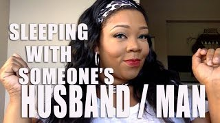 IN LOVE WITH SOMEONE'S HUSBAND/MAN | RELATIONSHIP READY VLOG #19