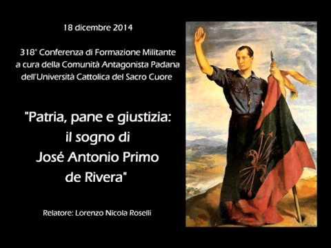 Patria, pane e giustizia: il sogno di José Antonio Primo de Rivera