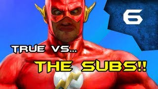 "Injustice - ""tRue vs The SUBS"" ""I1 tRue 1I vs REYD7"" (FT5)"
