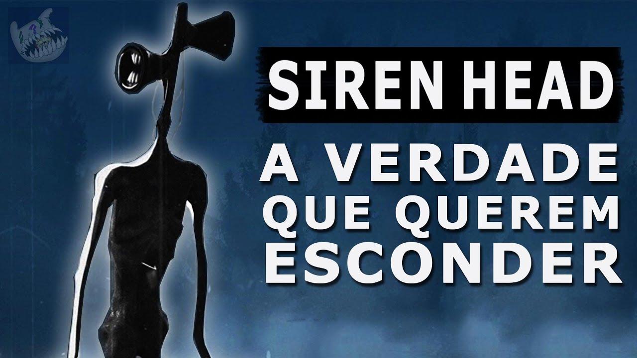 SIREN HEAD: A VERDADE QUE QUEREM ESCONDER! | Creepypasta Siren Head