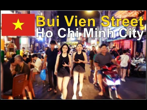 Vietnam Nightlife Walking Through Bui Vien Street Real Sound Ho Chi Minh City 2019 Youtube