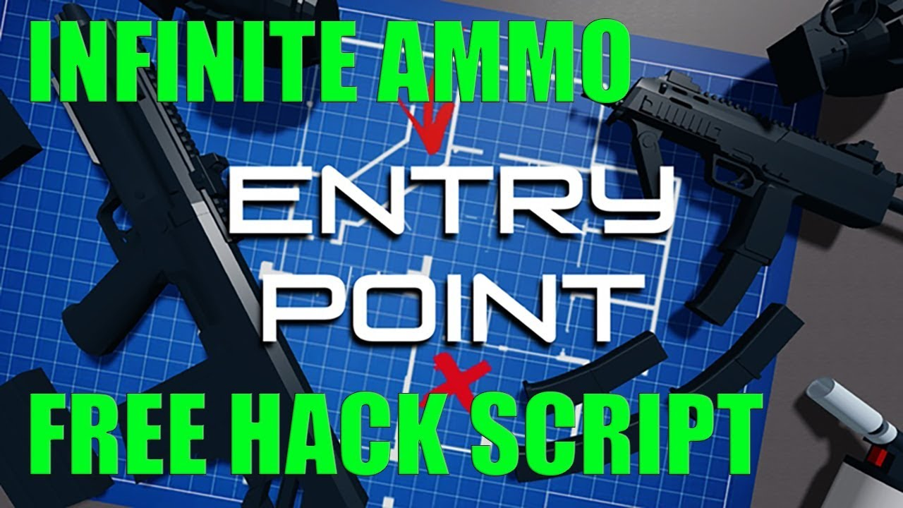 Entry Point Game Roblox Roblox Hack Commands Robux Roblox Hack For Entry Point How To Get Infinite Ammo Exploit Script Free Youtube