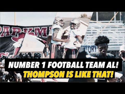 Number 1 Football TEAM In AL🔥!! Thompson Vs. Underrated Sparkman!!