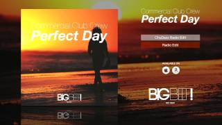 Commercial Club Crew - Perfect Day (Radio Edit)