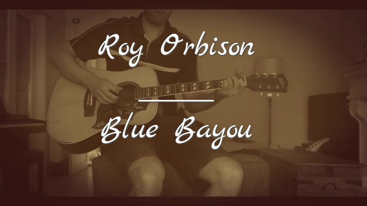 How To Play Blue Bayou By Roy Orbison Acoustic Cover Wchords