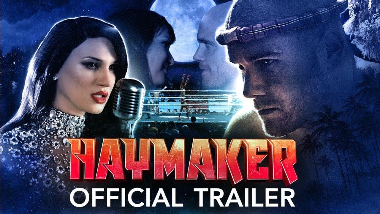 Haymaker (Official Trailer) 2021