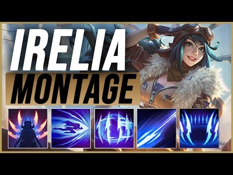 Irelia Montage - Best Irelia Plays pre-season 9 - League of Legends thumbnail