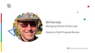 Generics Draft Proposal Review - Bill Kenedy