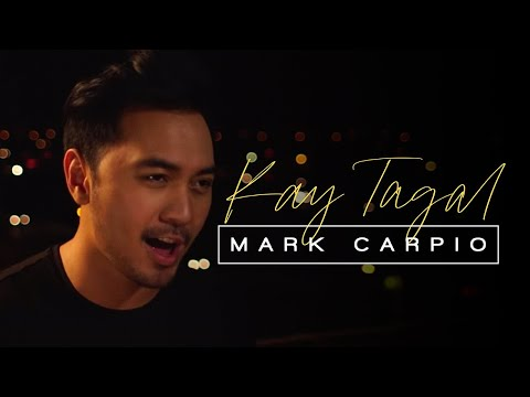 Mark Carpio - Kay Tagal (Official Music Video)