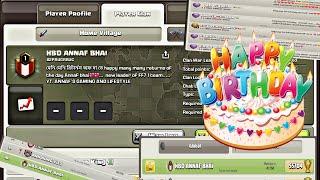 It's my birthday    happy birthday clan    clash of clan    CLASH WITH ANNAF     ANNAF'S BIRTHDAY   