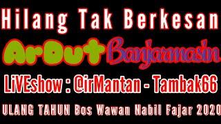 Hilang Tak Berkesan - FULL VERSiON ArDut BjM LiVEshow ULTAH Bos Wawan @irMantan - Tambak66
