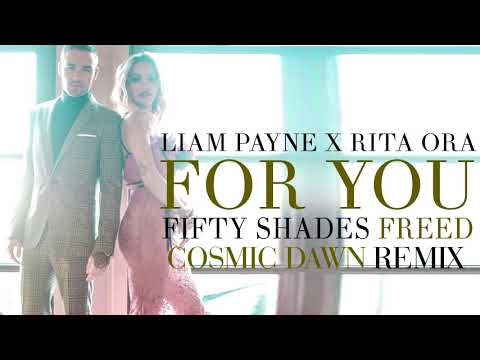 Liam Payne & Rita Ora   For You Cosmic Dawn Remix