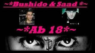 Bushido & Saad - Ab 18