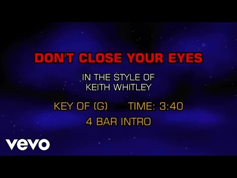 Keith Whitley - Don't Close Your Eyes (Karaoke)