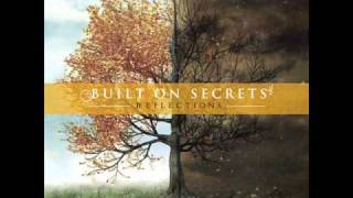 Watch Built On Secrets The Space Between video