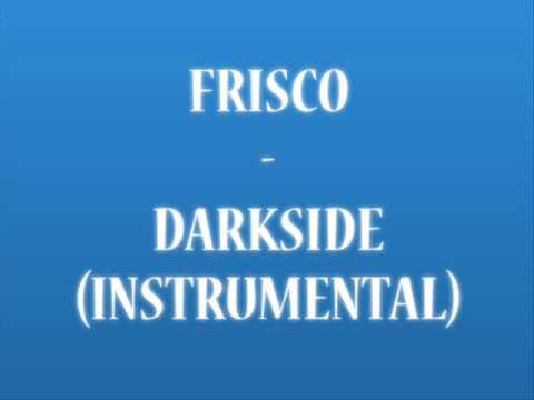 Frisco - Darkside (Instrumental)