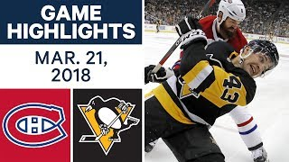 NHL Game Highlights | Canadiens vs. Penguins - Mar. 21, 2018