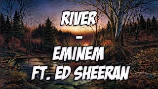 River - Eminem ft. Ed Sheeran (SpeedUp)