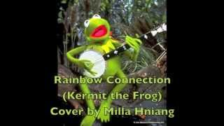 Rainbow Connection (Kermit The Frog) Cover by Milla Hniang