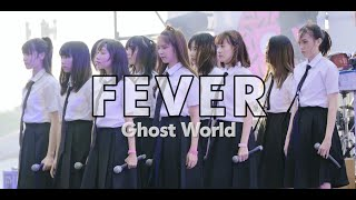 FEVER - Ghost World @Cat Foodival#4