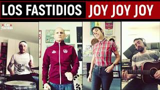 "LOS FASTIDIOS from lockdown - ""Joy Joy Joy"" (Episode 1)"