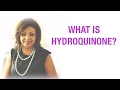 WHAT IS HYDROQUINONE ?