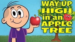 Way Up High in an Apple - Apple Song for Kids - Children