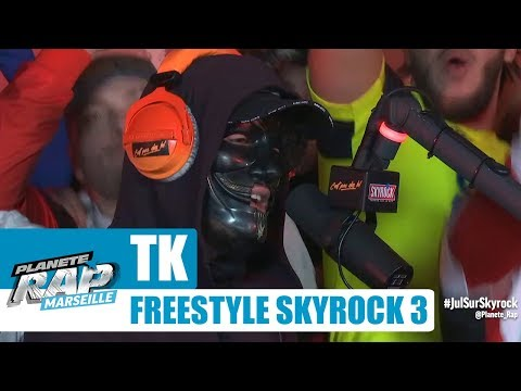 Youtube: TK – Freestyle Skyrock [Part 3] #PlanèteRap