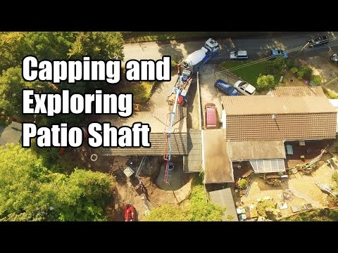 Capping And Exploring Patio Shaft