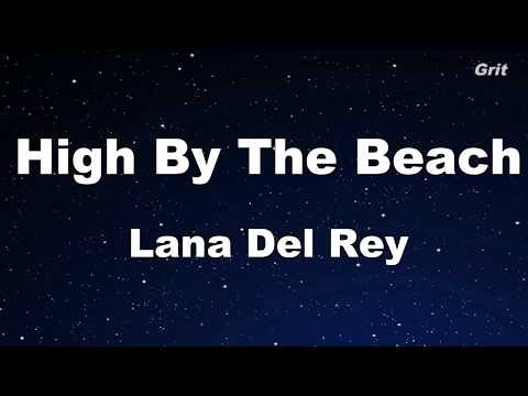 High By The Beach - Lana Del Rey Karaoke【Guide Melody】